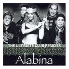 Alabina: Ultimate Club Remixes